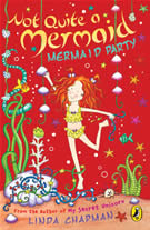 cover - Not Quite a Mermaid: Mermaid Party